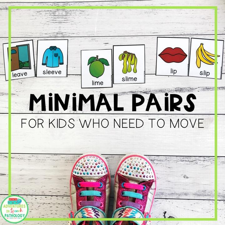 https://adventuresinspeechpathology.com/wp-content/uploads/2019/04/Minimal-Pairs-for-kids-who-need-to-move.jpg