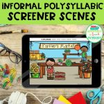 Polysyllabic Screener Scenes