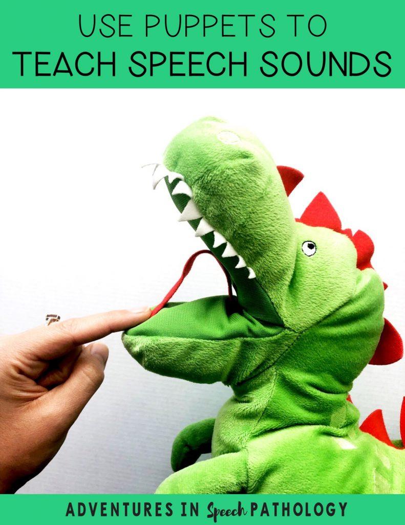 Use puppets to teach speech sounds