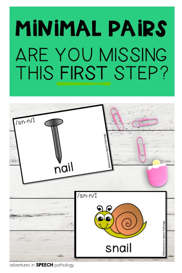 Minimal Pairs are you missing this first step?