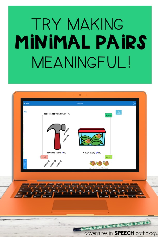 Try making minimal pairs meaningful