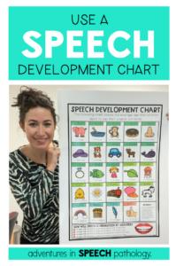 Use a speech development chart